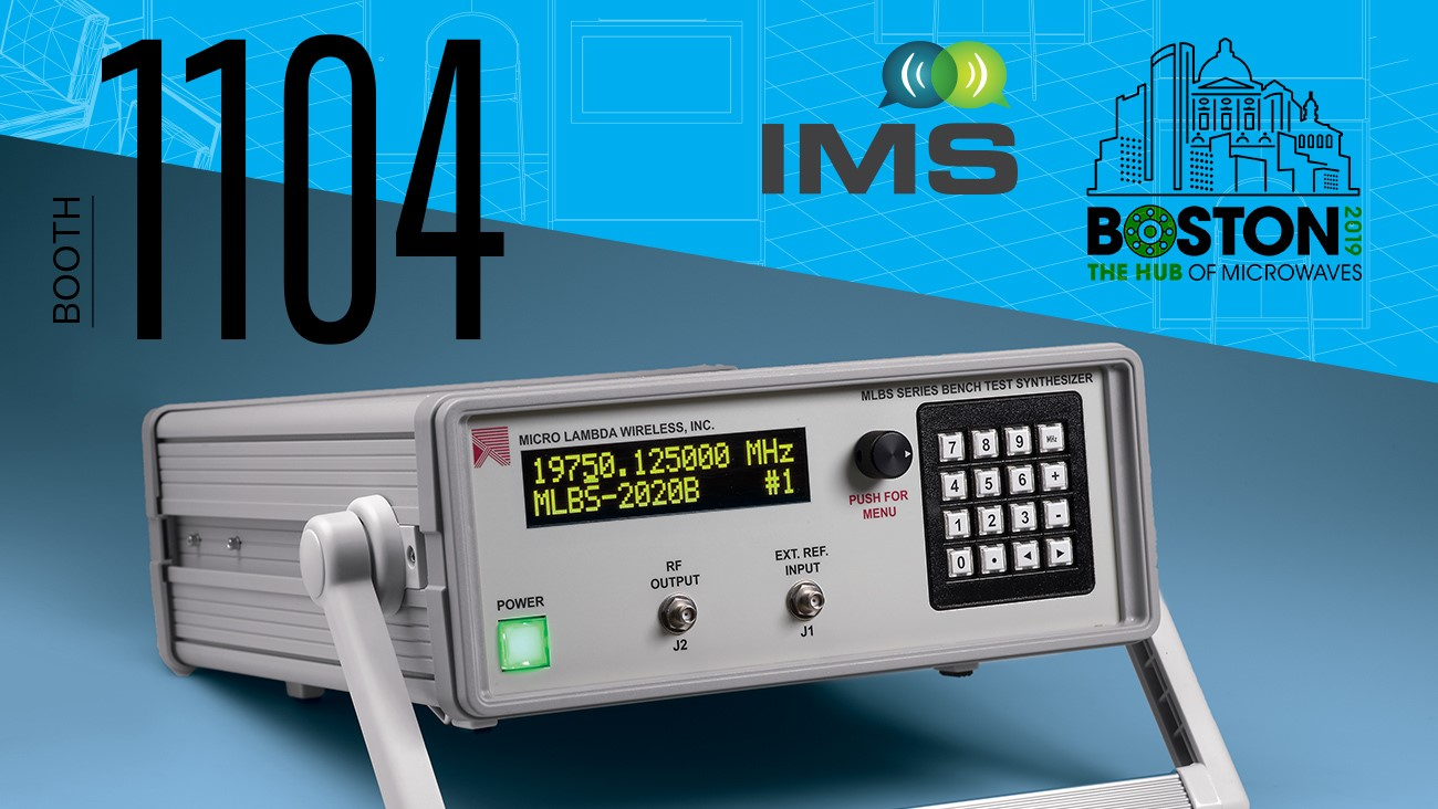 Visit us at IMS 2019 in Booth #1104