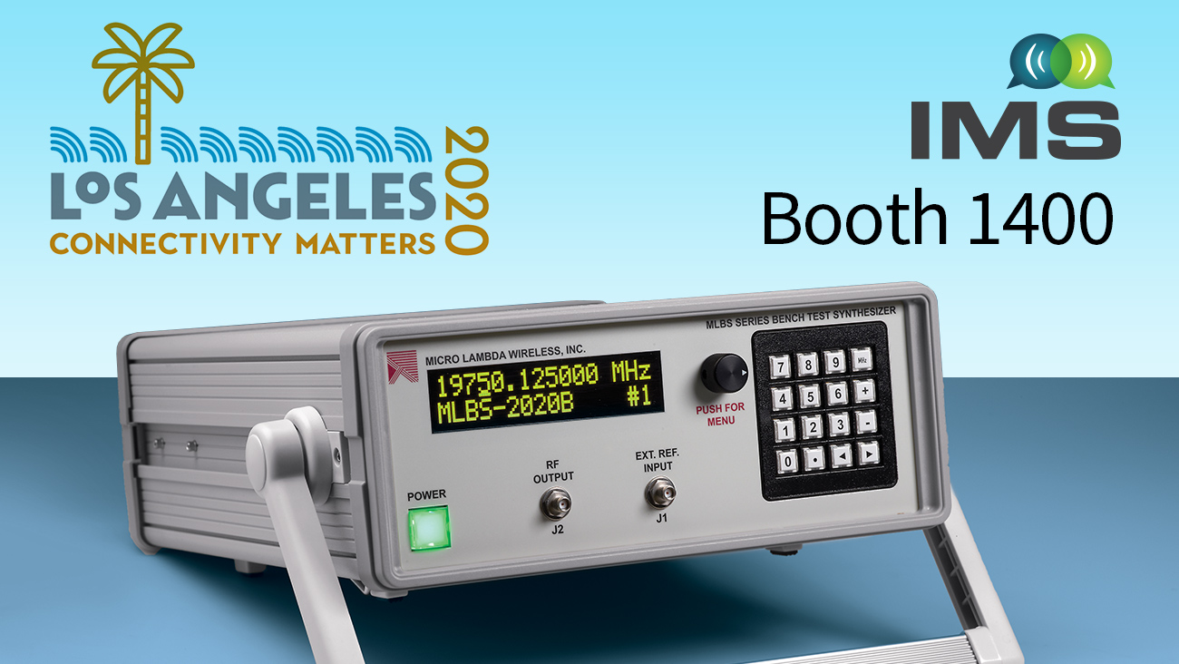 Visit us at IMS 2020 in Booth #1400