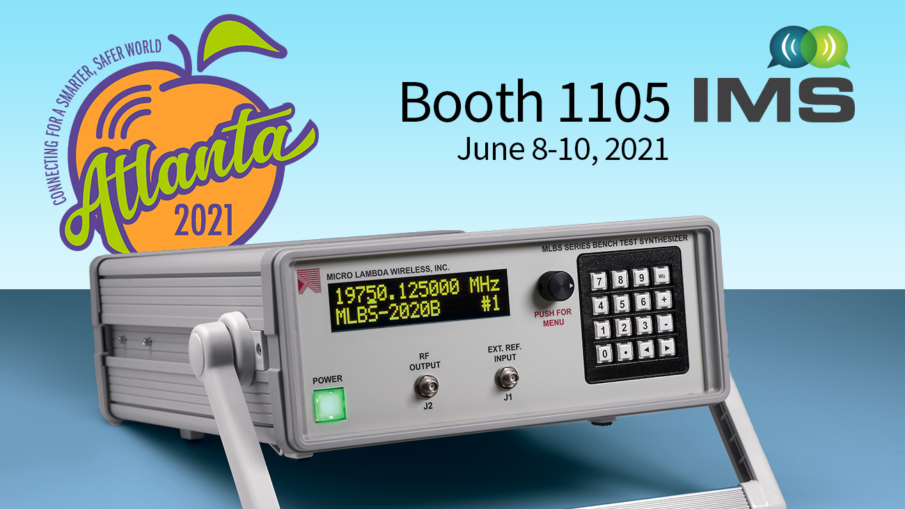 Visit us at IMS 2021 in Booth #1105